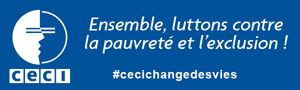CECI - Ensemble, luttons contre la pauvreté et l'exclusion!