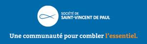 Société de Saint-Vincent de Paul - Une communauté pour combler l'essentiel